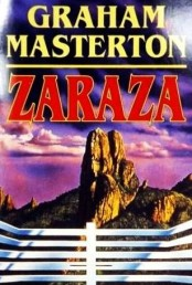 """Stephen King ma """"Bastion"""", uważany za swoje szczytowe postapokaliptyczne, a przez wielu fanów także i za swoje szczytowe literackie osiągniecie, Graham Masterton ma napisaną w 1977 roku """"Zarazę"""". Wraz z napisanym kilka lat później bo w 1981 roku """"Głodem"""" dwie sztandarowe powieści brytyjskiego pisarza jeśli chodzi o tak lubiany przeze mnie post-apokaliptyczny thriller. Tak jak """"Bastion"""" Stephena Kinga, pisane nieco obok i poza głównym nurtem który stanowią w jego twórczości powieści grozy. Także na naszym rynku powieść wyszła ze sporym opóźnieniem w stosunku do innych wczesnych utworów pisarza, […]"""